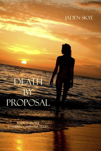 Jaden Skye - Death by Proposal