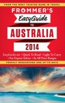 Frommers EasyGuide To Australia 2014