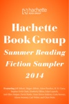 Hachette Book Group Summer Reading Fiction Sampler 2014