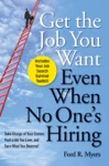 Get The Job You Want Even When No Ones Hiring