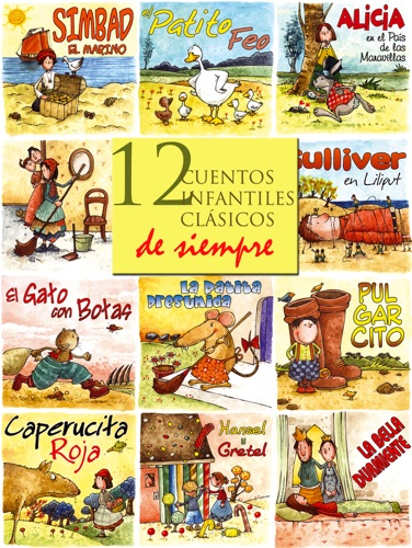 The Brothers Grimm, Charles Perrault, Hans Christian Andersen, Jonathan Swift & Lewis Carroll - 12 cuentos infantiles clásicos de siempre