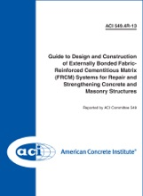 ACI 549.4R-13: Guide to Design and Construction of Externally Bonded Fabric-Reinforced Cementitious Matrix (FRCM) Systems for Repair and Strengthening Concrete and Masonry Structures