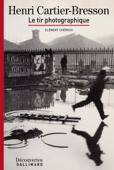 Henri Cartier-Bresson - Découvertes Gallimard