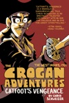 The Crogan Adventures Volume 1 Catfoots Vengeance