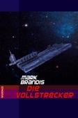 Mark Brandis - Die Vollstrecker