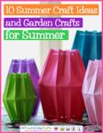 10 Summer Craft Ideas and Garden Crafts for Summer