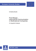 Post-Merger Intercultural Communication in Multinational Companies Book Cover