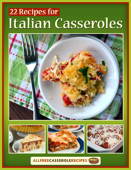 22 Recipes for Italian Casseroles