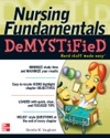 Nursing Fundamentals Demystified A Self-Teaching Guide