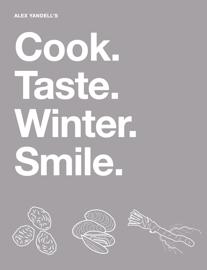 Cook. Taste. Winter. Smile. book