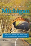Backroads  Byways Of Michigan Drives Day Trips  Weekend Excursions Second Edition  Backroads  Byways
