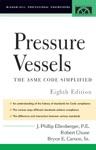 Pressure Vessels  ASME Code Simplified