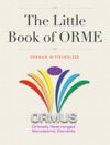 The Little Book Of ORME