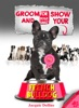 Groom & Show Your French Bulldog