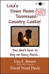 Lisas Down Home Tennessee Country Cooking