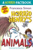 A Horrid Factbook: Horrid Henry's Animals