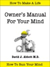 Owners Manual For Your Mind