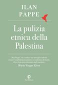 La pulizia etnica della Palestina Book Cover