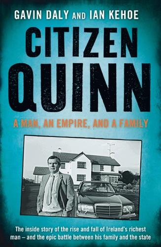 Gavin Daly & Ian Kehoe - Citizen Quinn