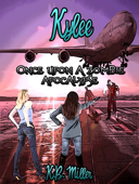 Once Upon a Zombie Apocalypse: Kylee