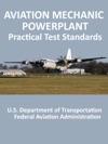 Aviation Mechanic Powerplant Practical Test Standards