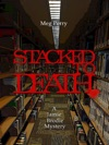 Stacked To Death A Jamie Brodie Mystery