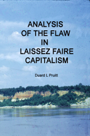 Analysis of The Flaw In Laissez Faire Capitalism book