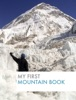 My First Mountain Book