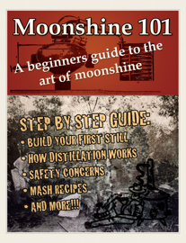 Moonshine 101: A Beginners Guide to the Art of Moonshine book