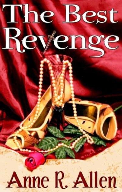 The Best Revenge by Anne R  Allen on Apple Books