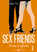 Sex Friends - Et plus si affinités, 3
