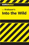 CliffsNotes On Krakauers Into The Wild