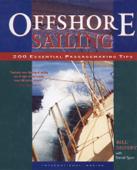 Offshore Sailing: 200 Essential Passagemaking Tips