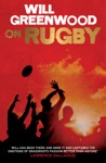 Will Greenwood On Rugby