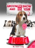 Groom And Show Your Beagle