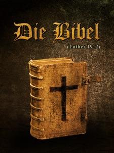 Die Bibel da Martin Luther