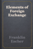 Franklin Escher - Elements of Foreign Exchange artwork