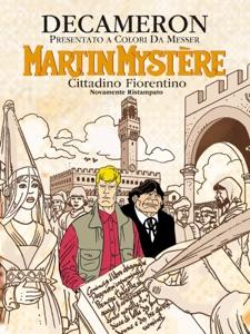 Martin Mystère - Decameron da Alfredo Castelli, Lucio Filippucci & Giancarlo Alessandrini