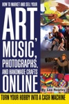 How To Market And Sell Your Art Music Photographs  Handmade Crafts Online