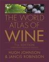 The World Atlas Of Wine - 7th Edition