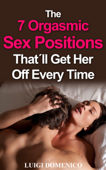 The 7 Orgasmic Sex Positions That'll Get Her Off Every Time