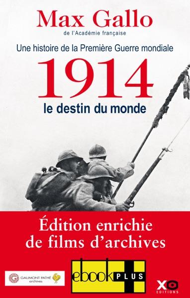 1914, le destin du monde