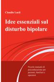Idee essenziali sul disturbo bipolare