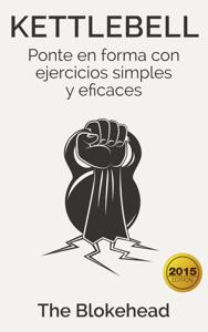 Kettlebell: Ponte en forma con ejercicios simples y eficaces Book Cover