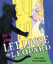 Go To Sleep Or I Let Loose The Leopard (Enhanced Edition)