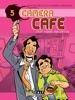 Caméra Café - tome 5 - C'est nous qui offre