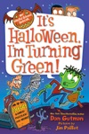 My Weird School Special Its Halloween Im Turning Green