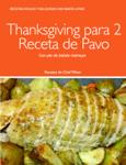 Thanksgiving para 2 Receta de Pavo