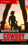 Western Romance: Cowboy Romance: Sally and Evan: Clean Slate (Western Historical Short Story Romance)