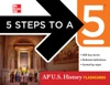 5 Steps To A 5 AP US History Flashcards